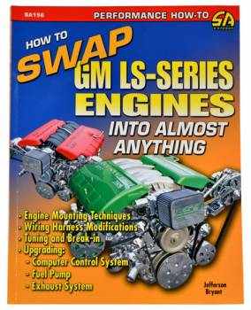 CarTech Automotive Manuals - How To Swap An LS Engine Into Almost Anything - Image 1